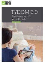 Brochure domotique et multimédia TYDOM 3.0